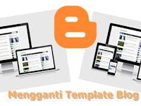 2 Langkah Termudah Cara Mengganti Template Blog di Blogger