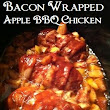 Bacon Wrapped Apple BBQ Chicken in the Crockpot!