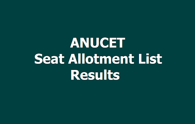 ANUCET 2019 Seat Allotment List Results Declared on June 7, 2019 (ANUPGCET)