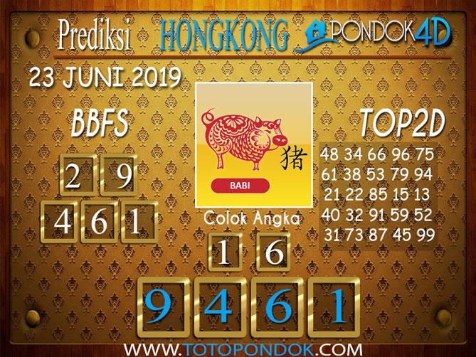 Prediksi Togel HONGKONG PONDOK4D 23 JUNI 2019