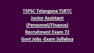 TSPSC Telangana TSRTC Junior Assistant (Personnel Finance) Recruitment Exam Notification 72 Govt Jobs Online-Exam Syllabus