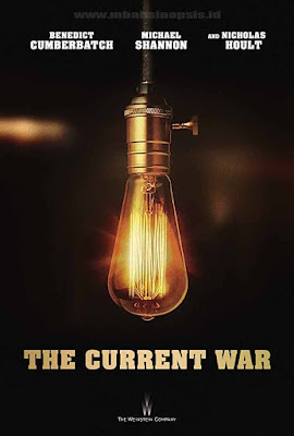 Download Film The Current War BluRay Subtitle Indonesia