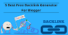 5 Best Free Backlink Generator For Blogger to Get Quality Backlinks Quickly