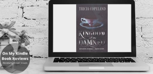 Front cover image of KINGDOM OF THE DAMNED by Tricia Copeland on a computer screen.