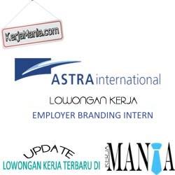 Lowongan Kerja Astra Internasional 2016 Employer Branding
