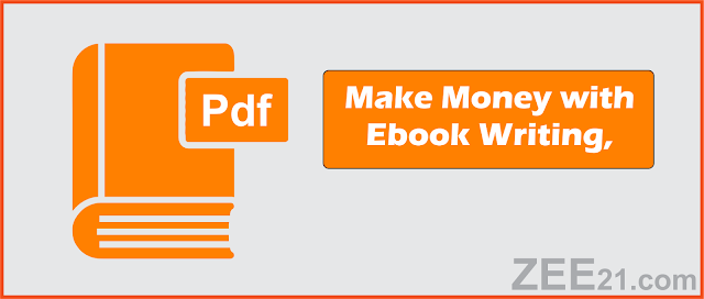 Make Money Online  with ebook writing