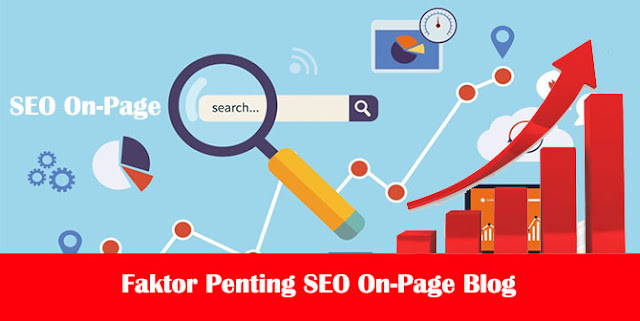 10 Faktor Penting SEO On-Page Blog