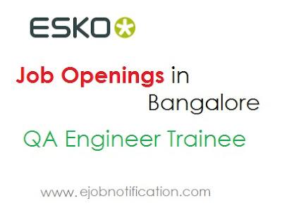 Esko fresher job openings in Bangalore QA Engineer Trainee jobs Apply online