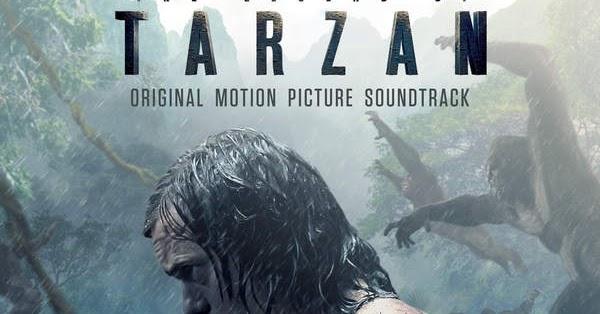 Rupert Gregson Williams The Legend Of Tarzan Ost 2016