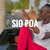 Download New Video : Man Fongo – Sio Poa { Official Video }