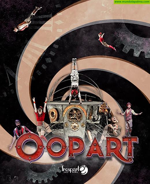 La compañía Granadina Tesperté, presenta en el Teatro Circo de Marte el espectáculo OOPART
