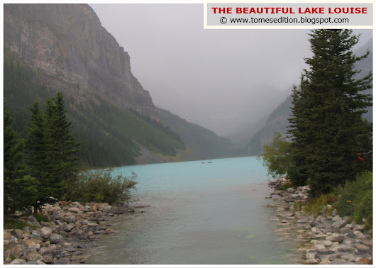 The Beautiful Lake Louise…