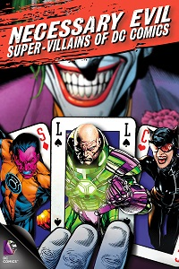 Watch Necessary Evil: Super-Villains of DC Comics Online Free in HD