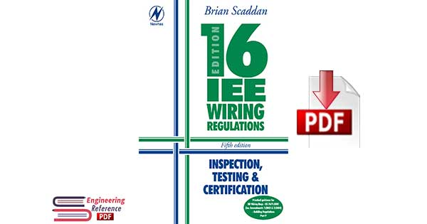 Electrical Bundle: 16th Edition IEE Wiring Regulations: Inspection, Testing & Certification, Fifth Edition 5th Edition by Scaddan IEng; MIIE (elec), Brian