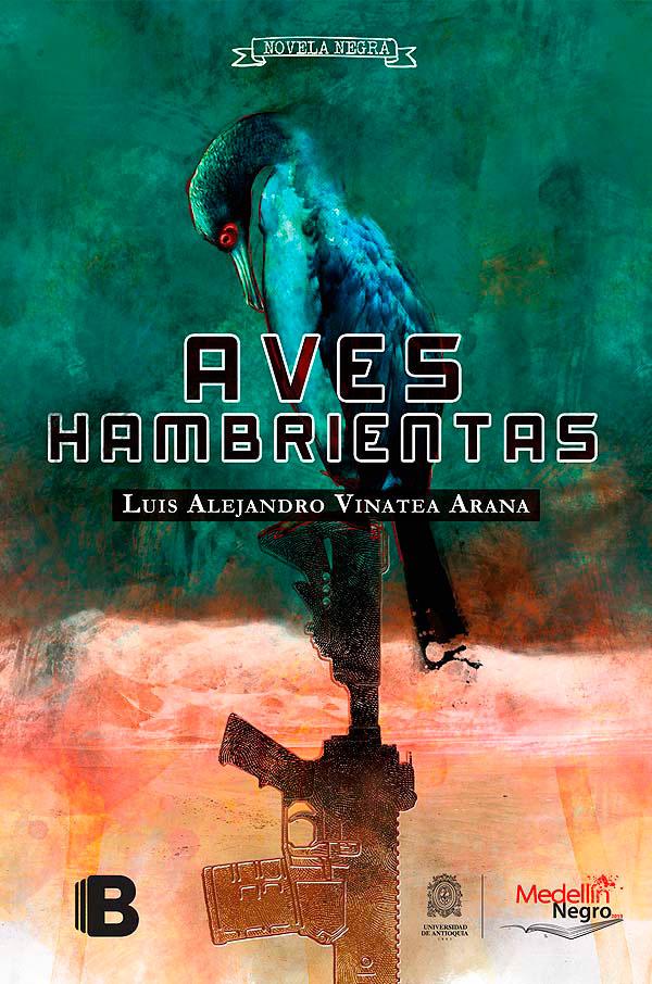 Aves hambrientas de Luis Alejandro Vinatea Arana