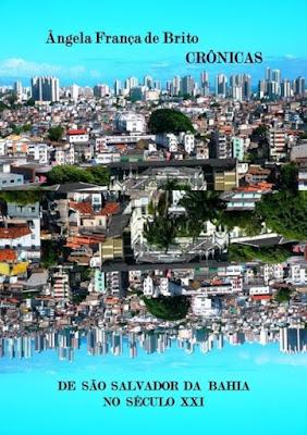 https://agbook.com.br/book/241449--CRONICAS_DE_SAO_SALVADOR_DA_BAHIA_NO_SECULO_XXI
