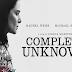 «Complete Unknown - Άγνωστοι», Πρεμιέρα: Οκτώβριος 2016 (trailer)