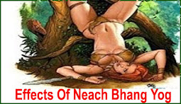 Effects of Neechbhang Yog!