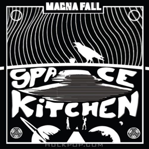 [EP] Magna Fall – Space Kitchen
