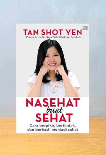 NASEHAT BUAT SEHAT, Tan Shot Yen