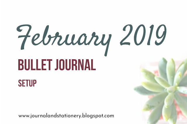 bullet journal, bullet journal setup, february 2019 bullet journal setup, february 2019 setup, bullet journal indonesia, journal setup