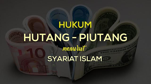 Jangan Sampai Salah Memahami, Begini Hukum Hutang Dalam Islam