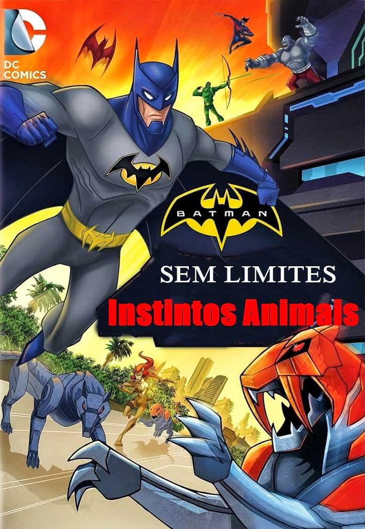 Batman Sem Limites: Instintos Animais Torrent - Blu-ray Rip 1080p Dual Áudio (2015)