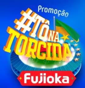 Cadastrar Promoção Fujioka 2018 Tô Na Torcida Copa do Mundo 2018
