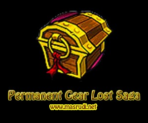 Gear Permanen Lost Saga