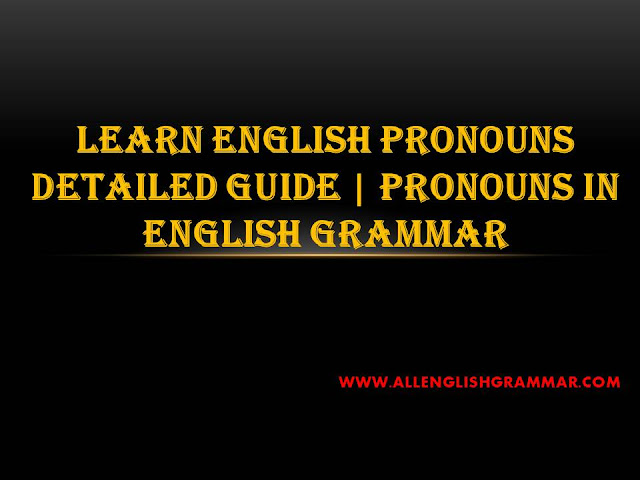 English-Pronouns-Detailed-Guide