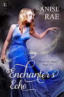 enchanters echo by anise rae