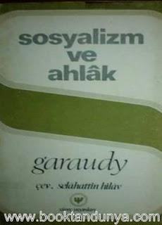 Roger Garaudy - Sosyalizm ve Ahlak
