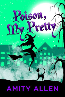 Bewitching Book Tours Spotlight: Poison My Pretty by Amity Allen