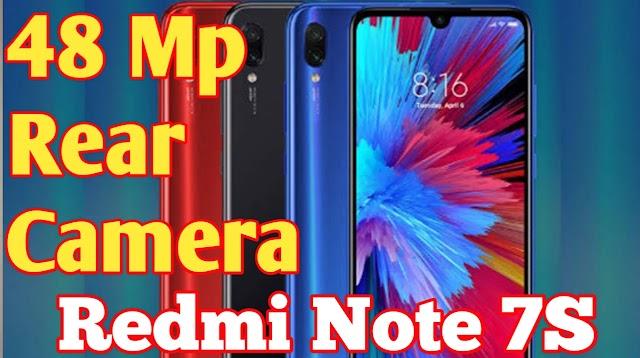 Redmi Note 7S हुआ Launch 48एमपी का रियर Camera।