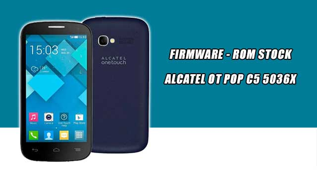 rom stock Alcatel OT Pop C5 5036X