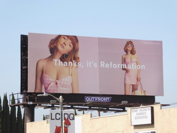 Thanks its Reformation S17 fashion billboard