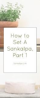 How to Set a Sankalpa