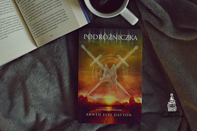 """Przeszłość jest blisko – recenzja książki #260 – Arwen Elys Dayton """"Podróżniczka"""""""