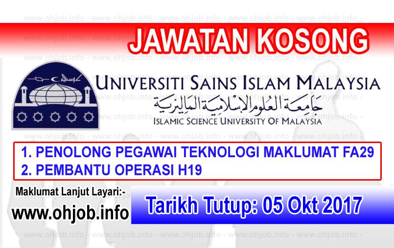 Jawatan Kerja Kosong USIM - Universiti Sains Islam Malaysia logo www.ohjob.info oktober 2017