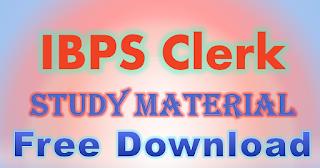 IBPS Clerk Study Material Free Download PDF 2017