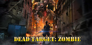 New Download DEAD TARGET: Zombie Mod Apk v1.6.5 (Unlimited Money)
