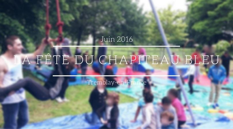 La fête du Chapiteau Bleu, festival de cirque