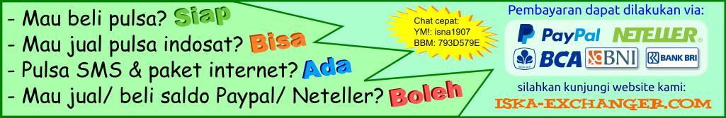 Jual-beli pulsa dan dollar murah via paypal neteller dan bank bca/ bni/ bri (iska-exchanger.com)