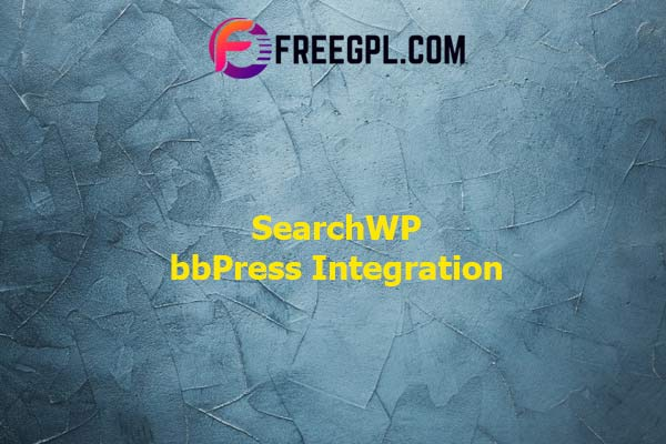 SearchWP bbPress Integration Nulled Download Free