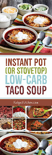 Instant Pot (or Stovetop) Low-Carb Taco Soup found on KalynsKitchen.com