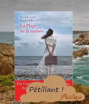 la plage de la mariée Clarisse Sabard Charleston Coup de coeur avis chronique critique relecture blog 2017 Bretagne Plougarmor