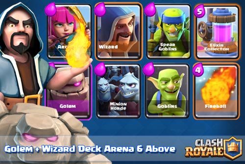 Strategi Deck Golem + Wizard Clash Royale Arena 6