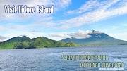 Visit Tidore Island: Sejarah Maritim Dunia di pelukan Nusantara