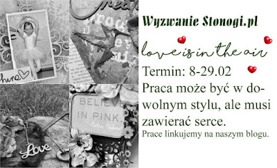 http://www.stonogi.blogspot.com/2016/02/wyzwanie-stonogipl-love-is-in-air.html