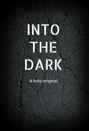 Into The Dark 1° Temporada